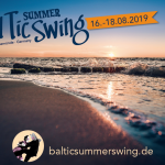 BalTic Summer Swing   16. – 18. August 2019