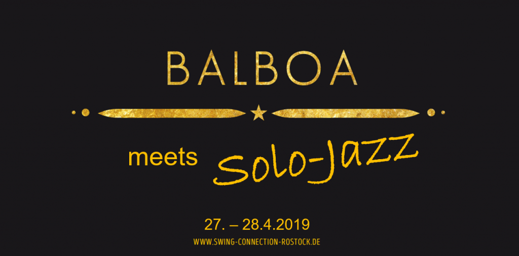 Balboa meets Solo Jazz | 27.- 28. April