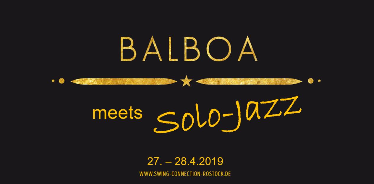 Balboa meets Solo Jazz   27.- 28. April