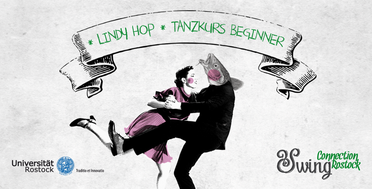 Lindy Hop Tanzkurs *Beginner* Uni | 3. April – 10. Juli 2019